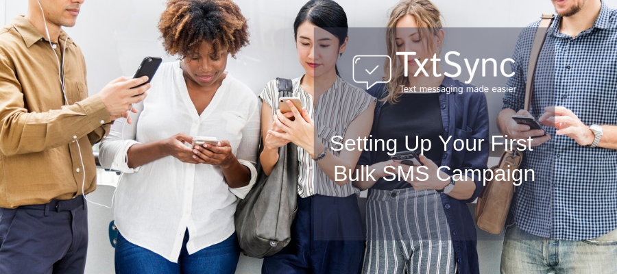 Setting Up Your First Bulk SMS Campaign